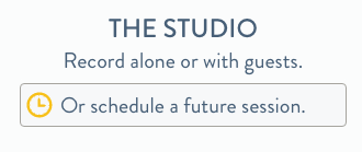 Schedule an upcoming recording session